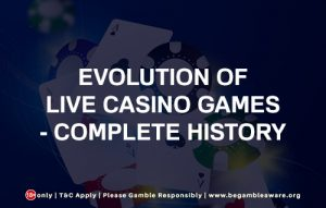 Evolution of Live Casino Games - Complete History